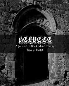 Issue 1: Helvete: A Journal of Black Metal Theory