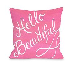Pink throw pillows are adorable, cute and trendy. Moreover,  they are awesome in a pink home décor theme.   Pink accent pillows symbolize love, femininity and softness.  Therefore, use these in both your bedroom and  living room on beds, couches and chairs.   Trendy Pink throw pillows make any room stylish, charming and beautiful.        BrockOutletStore Pillowcases Hello Beautiful.Pink,White 18x18(inches)