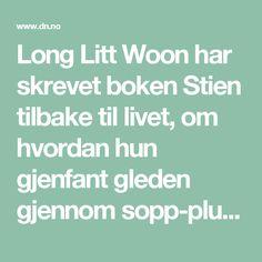 Long Litt Woon har skrevet boken Stien tilbake til livet, om hvordan hun gjenfant gleden gjennom sopp-plukking, etter at mannen hennes døde. - DN.no
