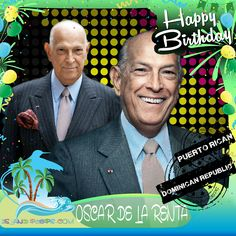 Happy Birthday Oscar Del La Renta!!! Dominican born Fashion Designer!!! Today we celebrate you!!! #Oscardellarenta #islandpeeps #islandpeepsbirthdays #fashiondesinger #Vogue #Couturier #RIP (July 22, 1932 - October 20, 2014 )