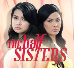 Watch: The Half Sisters - August 06, 2014 (GMA)   Pinoy TV Replays