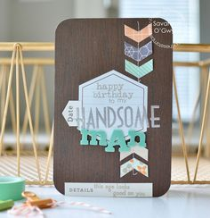 Masculine Birthday card by Savannah O'Gwynn for Paper Smooches - Happy Birthday, Spiritual Sampler, Headlines, Bosom Buddy, Hexalongs dies Masculine Birthday Cards, Masculine Cards, Happy Birthday Me, It's Your Birthday, Diy And Crafts, Arts And Crafts, Paper Smooches, Cool Cards, Card Making