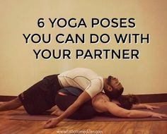 When you do yoga with someone, one partner gets the benefit of being fully supported as the other partner gets to experience a deeper stretch.