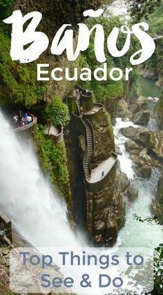 Things to do in beautiful Banos Ecuador - #Ecuador #SouthAmerica #travel #trip