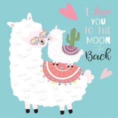 Blue pink hand drawn cute card with llama,flower,heart.I love you to the moon and back Valentine's Day Greeting Cards, Vintage Greeting Cards, Christmas Greeting Cards, Birthday Greeting Cards, Christmas Greetings, Vintage Postcards, Llama Birthday, Happy Birthday, Cute Alpaca