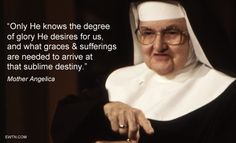 #Lent2015 #Thursdaythought #MotherAngelica #EWTN