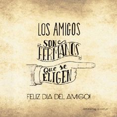 día del amigo frases - Buscar con Google Motivational Phrases, Inspirational Quotes, Mr Wonderful, Lol League Of Legends, Sweet Quotes, Drama Queens, Friends Day, Teaching Spanish, Favorite Quotes