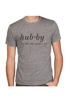 "Hubby Tee - ""Spoken For"""