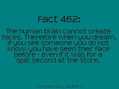 Is this true? It would be really, really weird if it were. I see strangers in my dreams sometimes...?