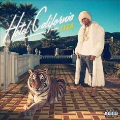 Tyga - Hotel California (Parental Advisory)