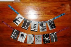 Cute way to hang name pictures