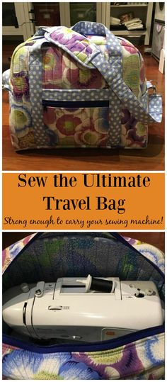 Sew the Ultimate Travel Bag! Strong enough to carry your sewing machine even. Learn how here -->