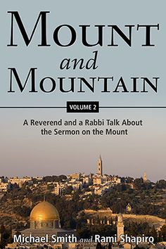 Mount and Mountain, Volume 2 by Michael Smith and Rami Shapiro