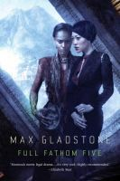 Full fathom five : a novel of the Craft sequence by Max Gladstone. On the island of Kavekana, Kai builds gods to order, then hands them to others to maintain. Her creations aren't conscious and lack their own wills and voices, but they accept sacrifices, and protect their worshippers from other gods--perfect vehicles for Craftsmen and Craftswomen operating in the divinely controlled Old World.