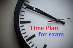 Plan your time for examination