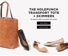 Madewell email Friday 04.04.2014  Subject line: Bags and shoes you'll like (make that love…)