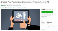 Coupon Udemy - Engage Your Audience with Animated Presentations in AE [100% Off] - Course Discounts & Free