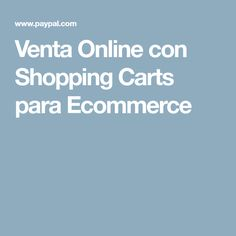Venta Online con Shopping Carts para Ecommerce Shopping, Walkways