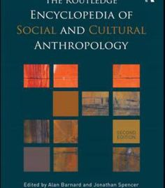 The Routledge Encyclopedia Of Social And Cultural Anthropology 2 Edition PDF