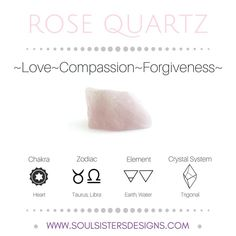 Metaphysical Healing Properties of Rose Quartz, including associated Chakra, Zodiac and Element, along with Crystal System/Lattice to assist you in setting up a Crystal Grid. Go to https:/wwwsoulsistersdesigns.com to learn more!