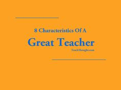 What makes a teacher strong?  What differentiates the best from the rest? There's no shortage of bodies (some dramatically misguided) attempting to solve this riddle.  The answers are nebulous at best. Below is a list of traits, some of which may be familiar but many of which will never show up on any sort of performance review