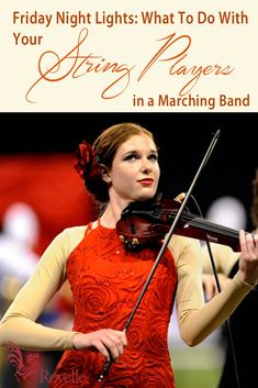 Friday Night Lights What To Do With Your String Players In A Marching Band