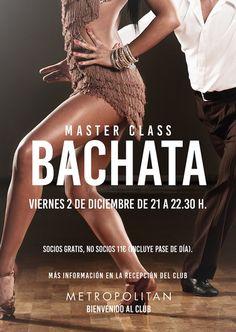 ¿Te apuntas a una Master Class especial con mucho son y diversión? ¡Te esperamos el próximo viernes,  2 de diciembre a las 21:00h., para bailar al ritmo de la Bachata.  *Socios gratis y no socios 11€ (incluye pase de día). Más información en la Recepción de Metropolitan Murcia.
