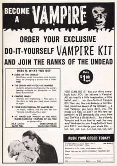 """gothiccharmschool: """" skarrin: """" zgmfd: """" """"Do-It-Yourself Vampire Kit"""" Horror Monsters (November """" I have it on good authority this doesn't quite work as advertised. Retro Ads, Vintage Advertisements, Vintage Ads, Vampire Love, Horror Monsters, Vampires And Werewolves, Thing 1, Old Ads, Vintage Halloween"""