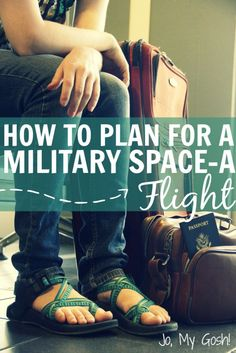 Tips for planning a Space A flight (free military travel). For military families and milspouses. #spon #operationintouch