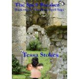 The Spell Breaker (The Seven Spell Saga) (Kindle Edition)By Tessa Stokes