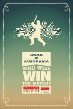 Tomorrow at ‪#‎Sydney‬, ‪#‎India‬ plays against ‪#‎Australia‬. Predict & tell us which team will ‪#‎win‬ the match. ‪#‎UnformalCricket2015‬ ‪#‎contest‬