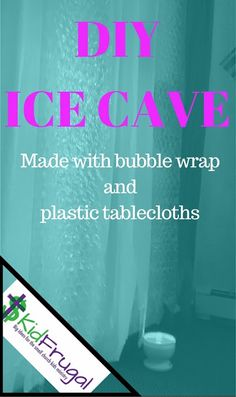 DIY Ice Cave made with bubble wrap and plastic tablecloths. Good for Frozen themes and anything with an Arctic or cold theme.