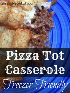 Pizza Tot Casserole: an easy freezer friendly recipe | SimplyRebekah.com
