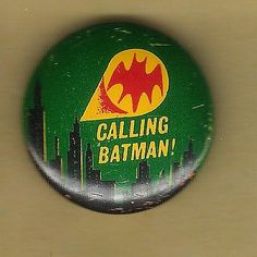 "Vintage Litho Pin Pinback Button Gumball Machine 1966 7/8"" Bat Signal Calling"
