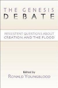 The Genesis Debate: Ronald Youngblood: 9781579103149: Amazon.com: Books