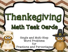 These Thanksgiving-themed fraction and percent story problem task cards are sure to please during the month of November! Perfect for 4th & 5th grade. #fractions #percents #taskcards