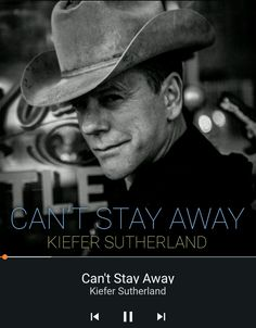 Kiefer Sutherland Can't Stay Away