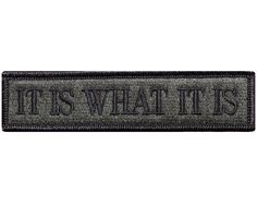 """V66 Tactical it is what it is patch Olive Drab 1""""x3.75"""" Velcro hook *Made in USA*"""