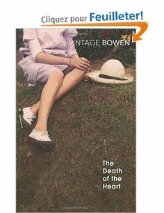The Death Of The Heart: Amazon.fr: Elizabeth Bowen: Livres anglais et étrangers