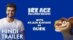 Ice Age: Collision Course | Hindi Trailer Ft. Arjun Kapoor ,arvindkumarblog.ga