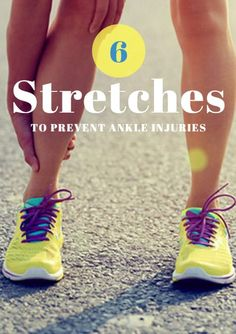 6 Stretches to Prevent Ankle Injuries Sprained Ankle Exercises, Ankle Strengthening Exercises, Pre Workout Stretches, Ankle Stretches, Workouts, Ankle Ligaments, Ankle Fracture, Best Stretches For Runners, Weak Ankles