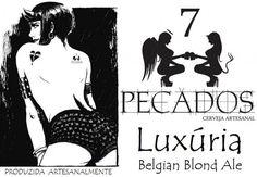 Cerveja 7 Pecados - Luxúria, estilo Belgian Blond Ale, produzida por  Cervejaria Caseira, Brasil. 5% ABV de álcool.