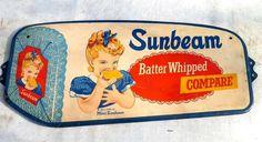"Sunbeam Bread Vintage Door Push (Old Antique Grocery Store Food Advertising Tin Screen Door Sign, ""Batter Whipped Compare"", ""Miss Sunbeam"") Vintage Room, Vintage Tins, Vintage Labels, Retro Vintage, Retro Advertising, Advertising Signs, Vintage Advertisements, Sweet Memories, Childhood Memories"