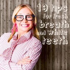 Bad breath | 19 tips for fresh breath and white teeth | Savings Room Bad Breath, White Teeth, Junk Drawer, Breathe, Fresh, Fitness, Tips, Room, Beauty