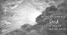 Genesis 1:1 - 'In the beginning'