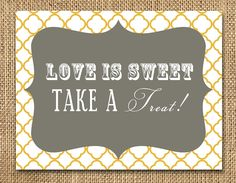 Love is Sweet: Wedding Reception Dessert Sign