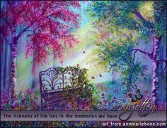 The richness of life lies in the memories we have forgotten.  Inspirational quote.