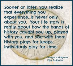 quote from Egg & Spoon by Gregory Maguire