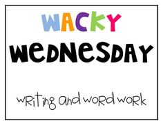 Wacky Wednesday Dr. Seuss writing and word work