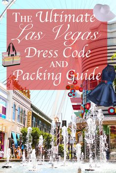 Each city around the world has its own unique style. And when preparing for your upcoming trip, it s always essential to pack accordingly. If you have an upcoming trip to Las Vegas, then this guide was made for you. Las Vegas Dress Code, Vegas Dresses, Las Vegas Outfits, Vegas Packing, Packing Tips, Smart Packing, College Packing, Europe Packing, Traveling Europe